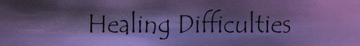 healing difficulties
